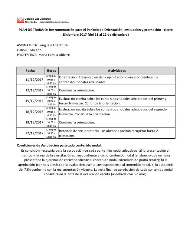 Colegio Las Cumbres Nivel Medio - secundaria@lascumbres.edu.ar ASIGNATURA: Lengua y Literatura CURSO: 2do a�o PROFESOR/A: ...