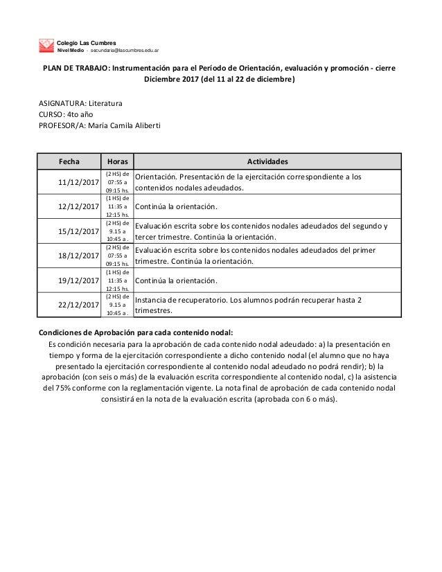 Colegio Las Cumbres Nivel Medio - secundaria@lascumbres.edu.ar ASIGNATURA: Literatura CURSO: 4to a�o PROFESOR/A: Mar�a Cam...
