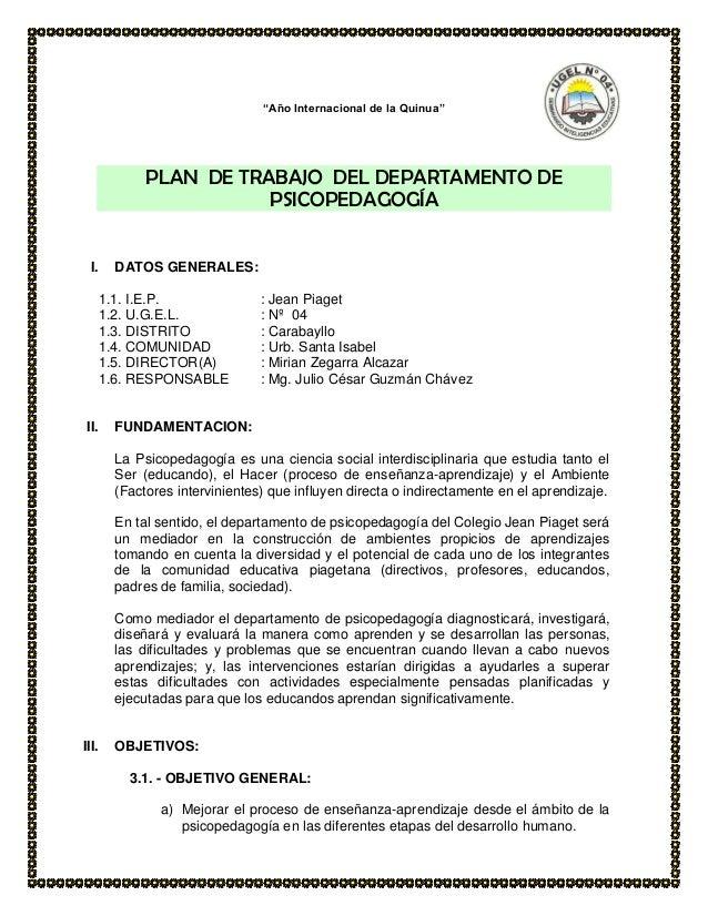 """""""Año Internacional de la Quinua""""PLAN DE TRABAJO DEL DEPARTAMENTO DEPSICOPEDAGOGÍAI. DATOS GENERALES:1.1. I.E.P. : Jean Pia..."""