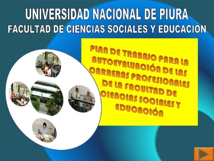 UNIVERSIDAD NACIONAL DE PIURA FACULTAD DE CIENCIAS SOCIALES Y EDUCACIÓN