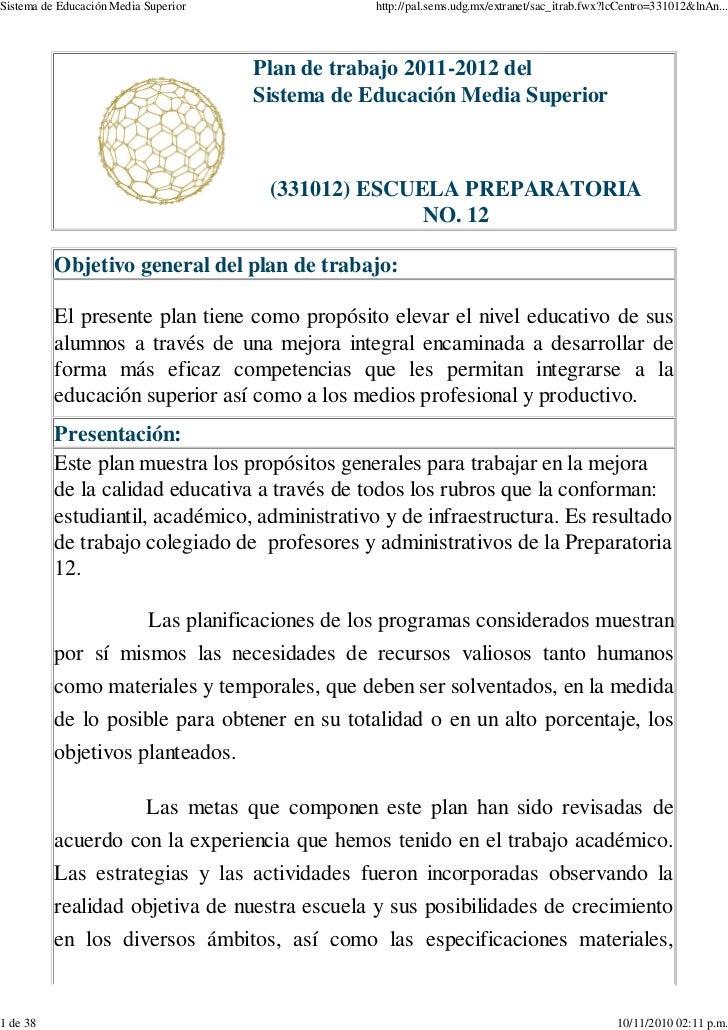 Sistema de Educación Media Superior                 http://pal.sems.udg.mx/extranet/sac_itrab.fwx?lcCentro=331012&lnAn... ...