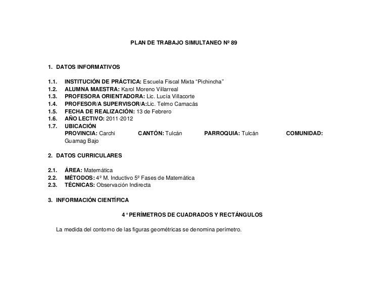 """PLAN DE TRABAJO SIMULTANEO Nº 891. DATOS INFORMATIVOS1.1.   INSTITUCIÓN DE PRÁCTICA: Escuela Fiscal Mixta """"Pichincha""""1.2. ..."""