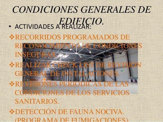 CONDICIONES GENERALES DE EDIFICIO.• ACTIVIDADES A REALIZAR: RECORRIDOS PROGRAMADOS DE RECONOCIMIENTO DE CONDICIONES INSEG...