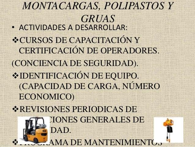 MONTACARGAS, POLIPASTOS Y GRUAS • ACTIVIDADES A DESARROLLAR: CURSOS DE CAPACITACIÓN Y CERTIFICACIÓN DE OPERADORES. (CONCI...