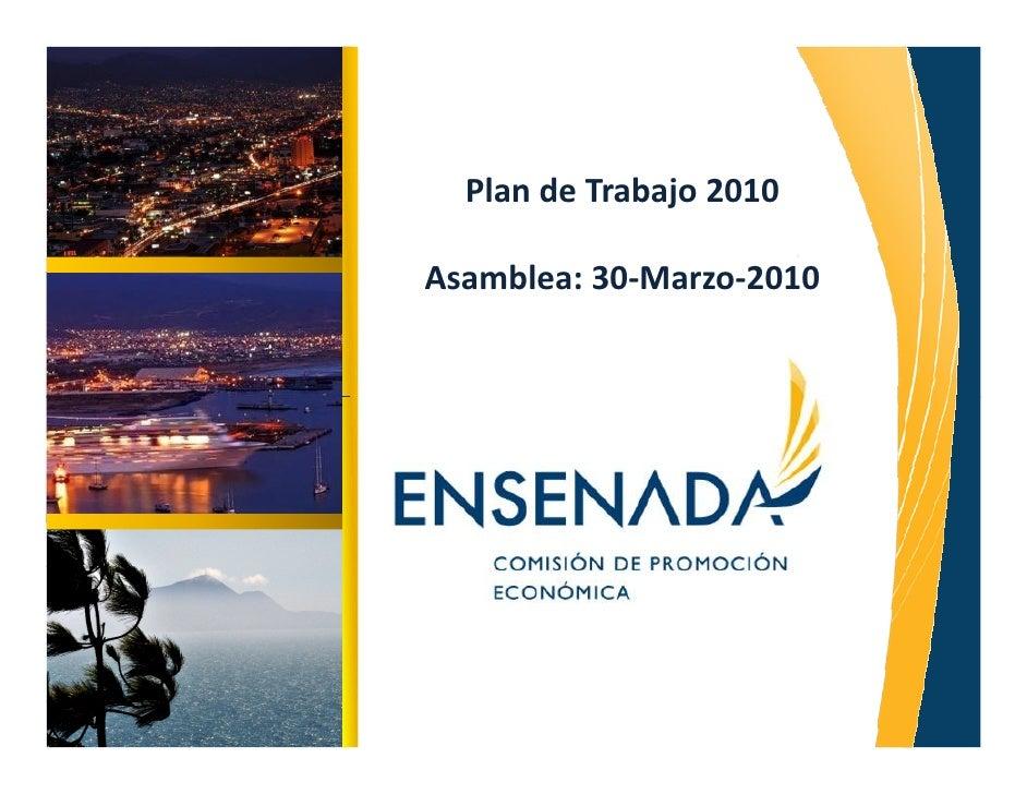 Plan de Trabajo 2010  Asamblea: 30-Marzo-2010