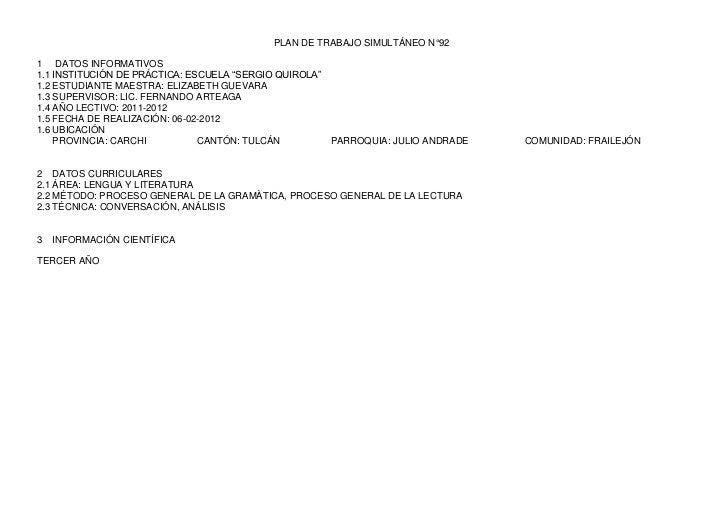 """PLAN DE TRABAJO SIMULTÁNEO N°921 DATOS INFORMATIVOS1.1 INSTITUCIÓN DE PRÁCTICA: ESCUELA """"SERGIO QUIROLA""""1.2 ESTUDIANTE MAE..."""
