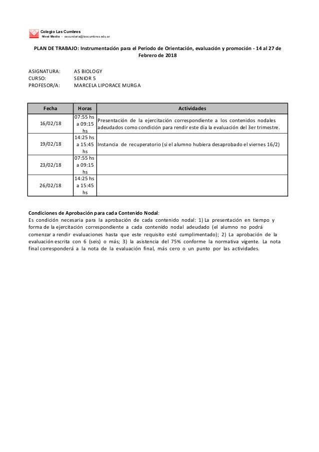 Colegio Las Cumbres Nivel Medio - secundaria@lascumbres.edu.ar ASIGNATURA: ASBIOLOGY CURSO: SENIOR5 PROFESOR/A: MARCE...