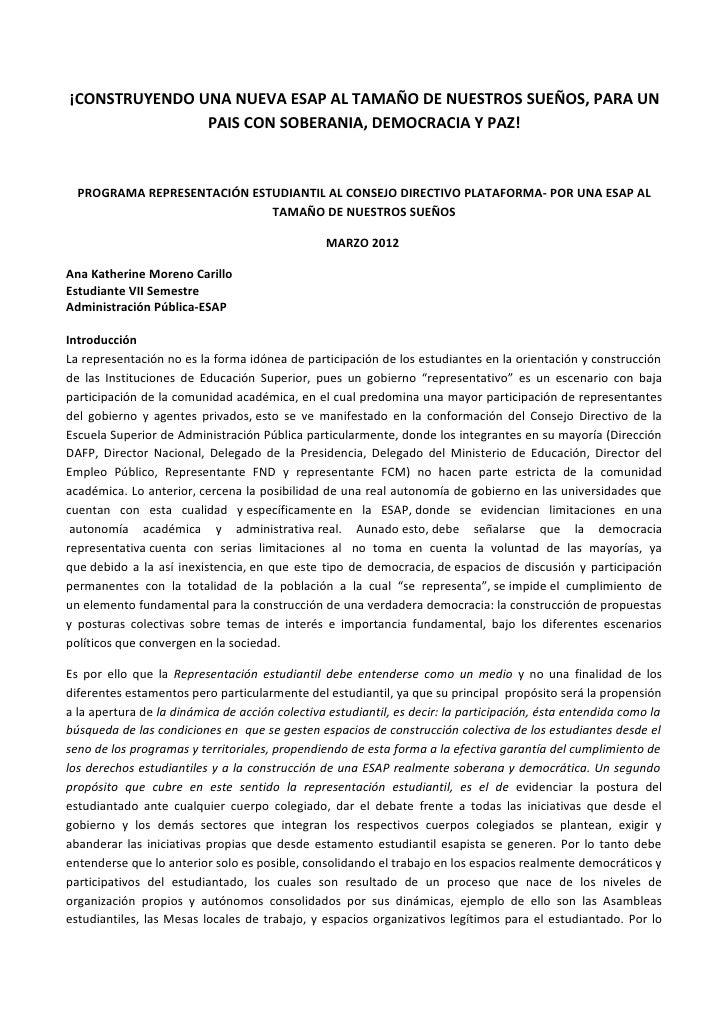 ¡CONSTRUYENDO UNA NUEVA ESAP AL TAMAÑO DE NUESTROS SUEÑOS, PARA UN               PAIS CON SOBERANIA, DEMOCRACIA Y PAZ!  PR...