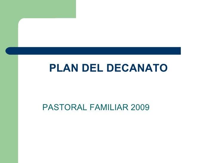 PLAN DEL DECANATO PASTORAL FAMILIAR 2009