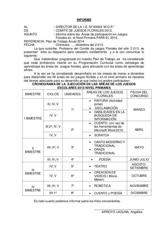 "INFORME : DIRECTOR DE LA I.E. Nº 89004 ""M.G.P."" : COMITÉ DE JUEGOS FLORALES 2013. : Informa sobre las Áreas de participaci..."