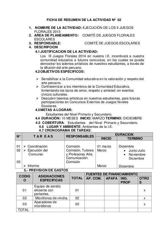 FICHA DE RESUMEN DE LA ACTIVIDAD Nº 02 1. NOMBRE DE LA ACTIVIDAD: EJECUCIÓN DE LOS II JUEGOS FLORALES 2013 2. AREA DE PLAN...