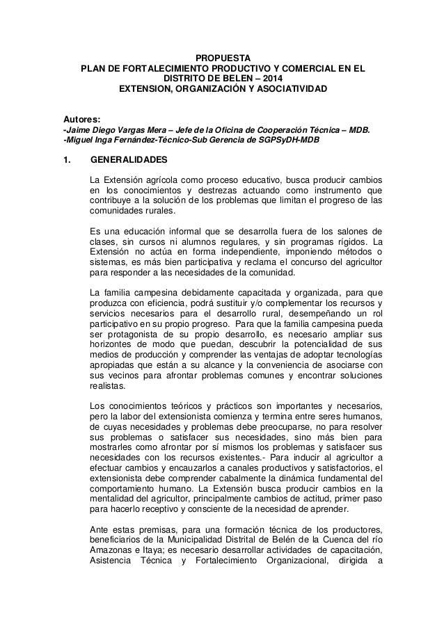 PROPUESTA PLAN DE FORTALECIMIENTO PRODUCTIVO Y COMERCIAL EN EL DISTRITO DE BELEN – 2014 EXTENSION, ORGANIZACIÓN Y ASOCIATI...