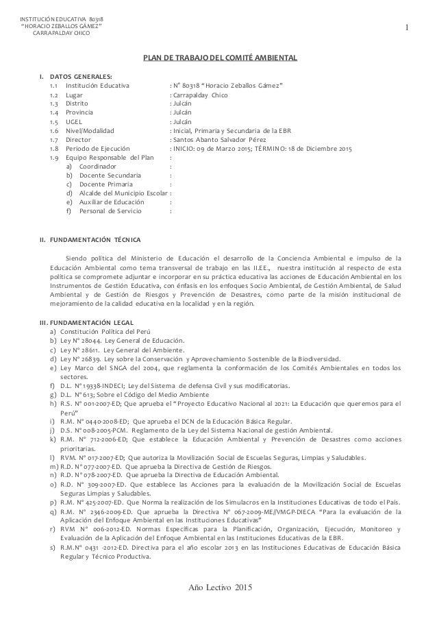 """Año Lectivo 2015 1 INSTITUCIÓNEDUCATIVA 80318 """"HORACIO ZEBALLOS GÁMEZ"""" CARRAPALDAY CHICO PLAN DE TRABAJO DEL COMITÉ AMBIEN..."""