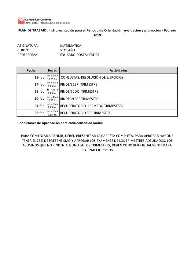 Colegio Las Cumbres Nivel Medio - secundaria@lascumbres.edu.ar ASIGNATURA: MATEM�TICA CURSO: 5TO. A�O PROFESOR/A: EDUARDO ...