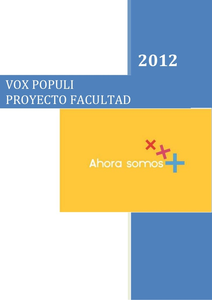 2012VOX POPULIPROYECTO FACULTAD