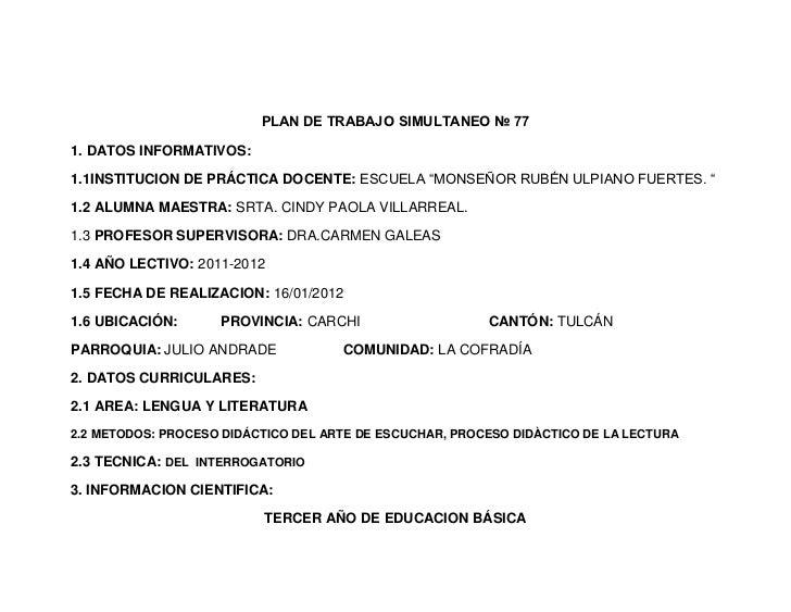 """PLAN DE TRABAJO SIMULTANEO № 771. DATOS INFORMATIVOS:1.1INSTITUCION DE PRÁCTICA DOCENTE: ESCUELA """"MONSEÑOR RUBÉN ULPIANO F..."""