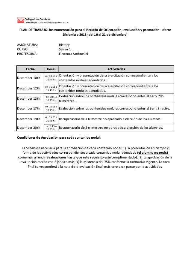 Colegio Las Cumbres Nivel Medio - secundaria@lascumbres.edu.ar ASIGNATURA: History CURSO: Senior 1 PROFESOR/A: Eleonora Am...