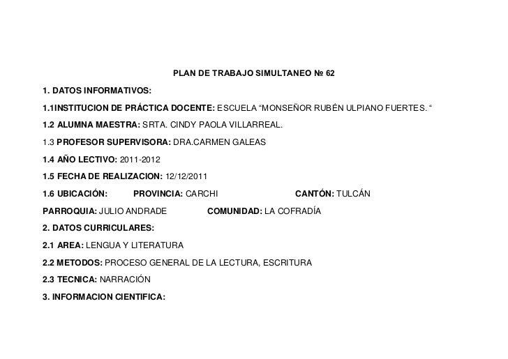 """PLAN DE TRABAJO SIMULTANEO № 621. DATOS INFORMATIVOS:1.1INSTITUCION DE PRÁCTICA DOCENTE: ESCUELA """"MONSEÑOR RUBÉN ULPIANO F..."""