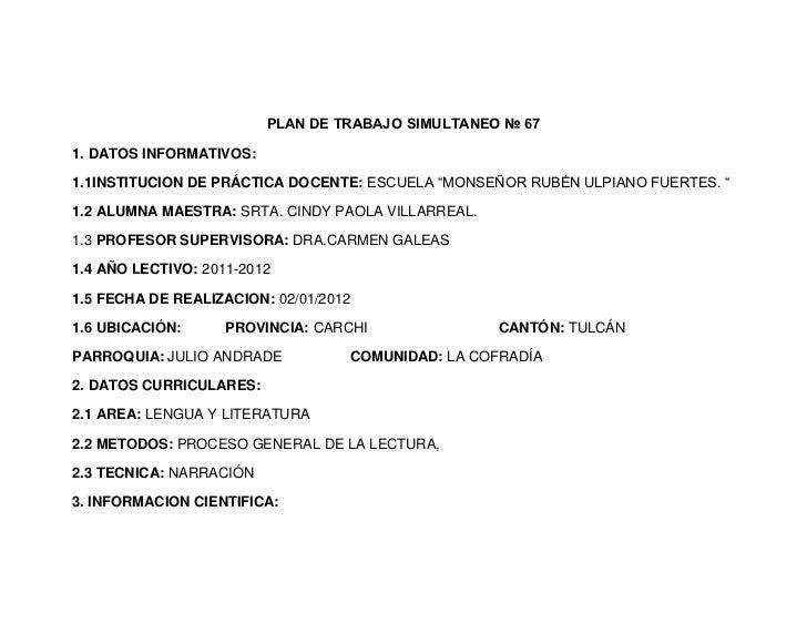 """PLAN DE TRABAJO SIMULTANEO № 671. DATOS INFORMATIVOS:1.1INSTITUCION DE PRÁCTICA DOCENTE: ESCUELA """"MONSEÑOR RUBÉN ULPIANO F..."""