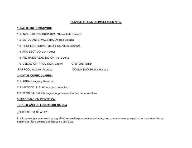 """PLAN DE TRABAJO SIMULTANEO N° 971.-DATOS INFORMATIVOS:1.1.-INSTITUCION EDUCATIVA: """"Daniel Ortiz Rosero""""1.2.-ESTUDIANTE MAE..."""