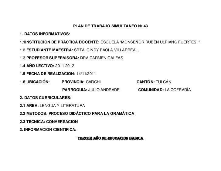 """PLAN DE TRABAJO SIMULTANEO № 431. DATOS INFORMATIVOS:1.1INSTITUCION DE PRÁCTICA DOCENTE: ESCUELA """"MONSEÑOR RUBÉN ULPIANO F..."""