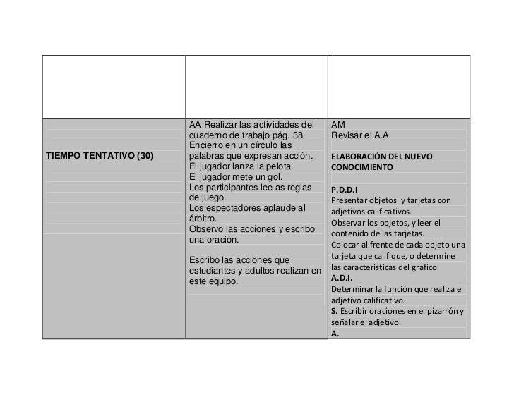 AA Realizar las actividades del     AM                        cuaderno de trabajo pág. 38         Revisar el A.A          ...