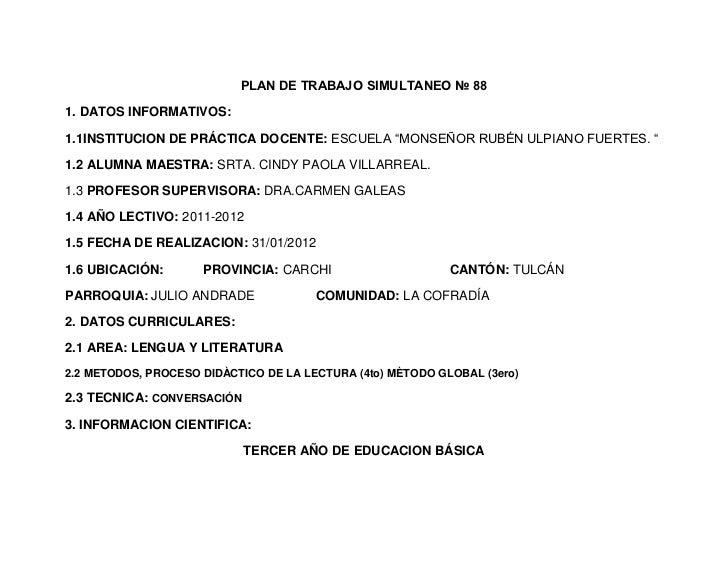 """PLAN DE TRABAJO SIMULTANEO № 881. DATOS INFORMATIVOS:1.1INSTITUCION DE PRÁCTICA DOCENTE: ESCUELA """"MONSEÑOR RUBÉN ULPIANO F..."""