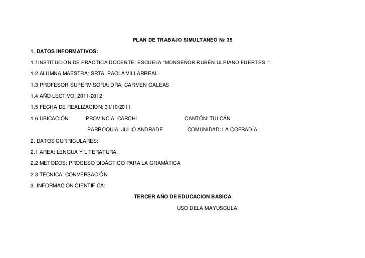 """PLAN DE TRABAJO SIMULTANEO № 351. DATOS INFORMATIVOS:1.1INSTITUCION DE PRÁCTICA DOCENTE: ESCUELA """"MONSEÑOR RUBÉN ULPIANO F..."""