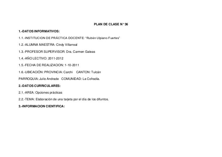 "PLAN DE CLASE N° 361.-DATOS INFORMATIVOS:1.1.-INSTITUCION DE PRÁCTICA DOCENTE: ""Rubén Ulpiano Fuertes""1.2.-ALUMNA MAESTRA:..."