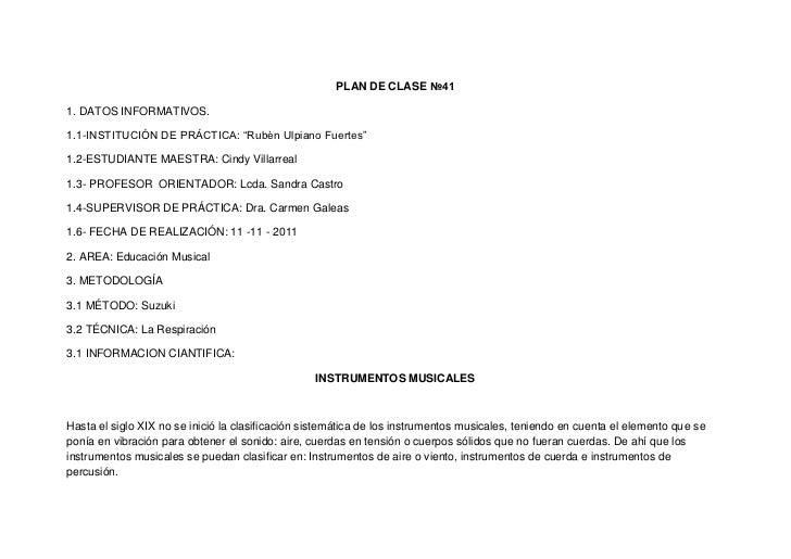 """PLAN DE CLASE №411. DATOS INFORMATIVOS.1.1-INSTITUCIÓN DE PRÁCTICA: """"Rubèn Ulpiano Fuertes""""1.2-ESTUDIANTE MAESTRA: Cindy V..."""