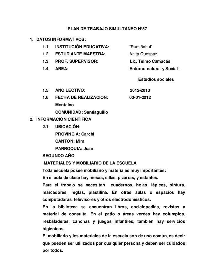 """PLAN DE TRABAJO SIMULTANEO Nº571. DATOS INFORMATIVOS:     1.1.   INSTITUCIÓN EDUCATIVA:                """"Rumiñahui""""     1.2..."""