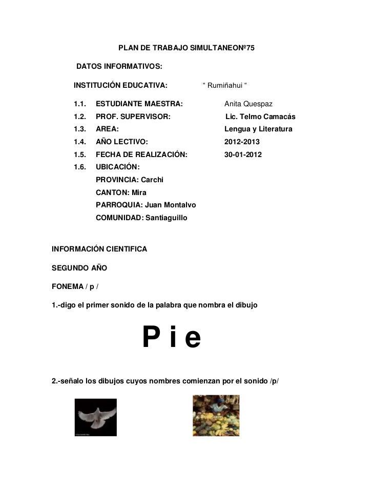 """PLAN DE TRABAJO SIMULTANEONº75       DATOS INFORMATIVOS:      INSTITUCIÓN EDUCATIVA:               """" Rumiñahui """"      1.1...."""