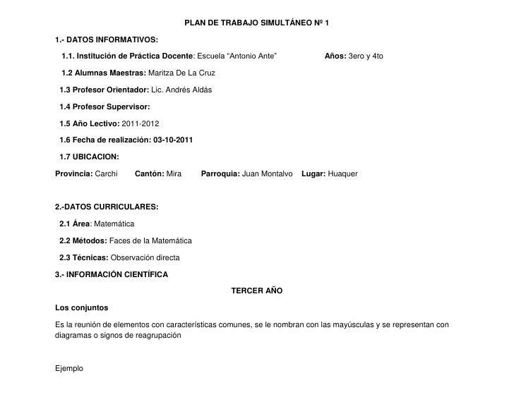 """PLAN DE TRABAJO SIMULTÁNEO Nº 1<br />1.- DATOS INFORMATIVOS:<br />   1.1. Institución de Práctica Docente: Escuela """"Antoni..."""
