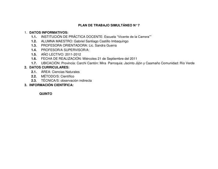 """PLAN DE TRABAJO SIMULTÁNEO N° 7<br />DATOS INFORMATIVOS:<br />INSTITUCIÓN DE PRÁCTICA DOCENTE: Escuela """"Vicente de la Carr..."""