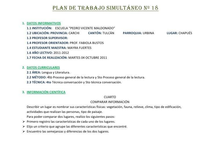 """PLAN DE TRABAJO SIMULTÁNEO Nº 18<br />DATOS INFORMATIVOS<br />1.1 INSTITUCIÓN:    ESCUELA """"PEDRO VICENTE MALDONADO""""<br />1..."""