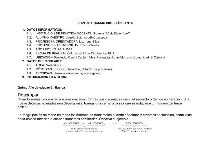 """PLAN DE TRABAJO SIMULTÁNEO N° 30  1. DATOS INFORMATIVOS:     1.1. INSTITUCIÓN DE PRÁCTICA DOCENTE: Escuela """"10 de Diciembr..."""