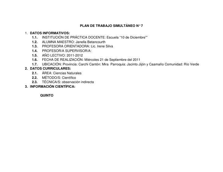 """PLAN DE TRABAJO SIMULTÁNEO N° 7<br />DATOS INFORMATIVOS:<br />INSTITUCIÓN DE PRÁCTICA DOCENTE: Escuela """"10 de Diciembre""""""""<..."""