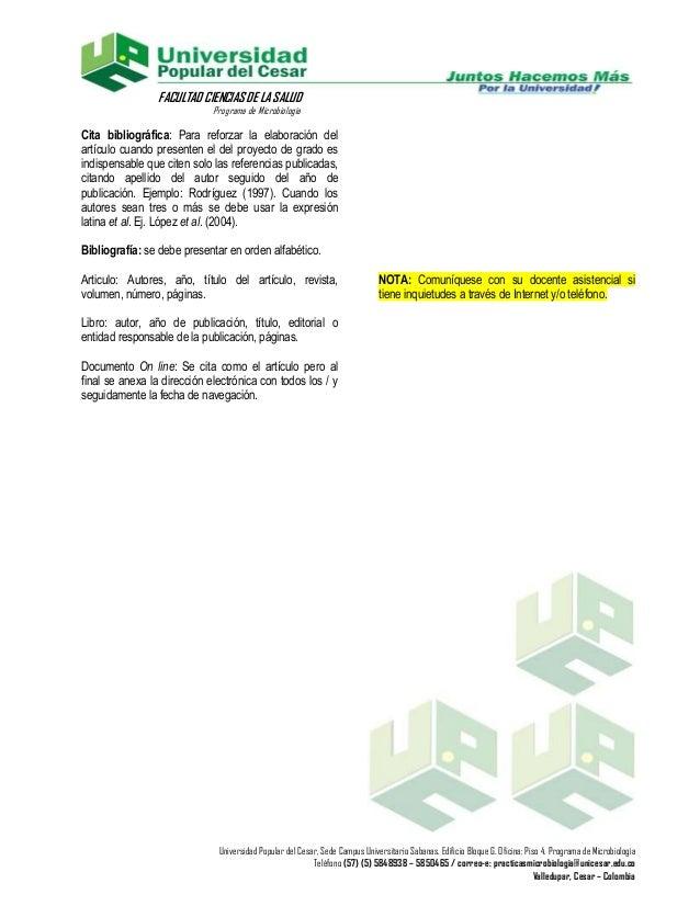 FACULTAD CIENCIAS DE LA SALUD                             Programa de MicrobiologíaCita bibliográfica: Para reforzar la el...