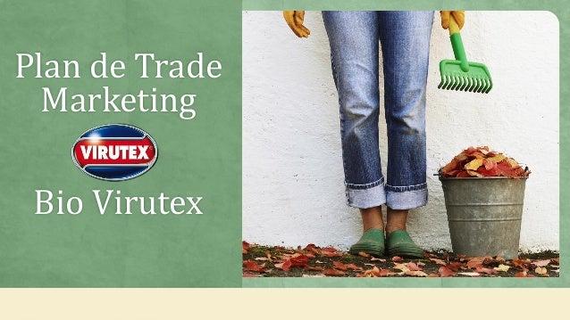 Plan de Trade Marketing Bio Virutex
