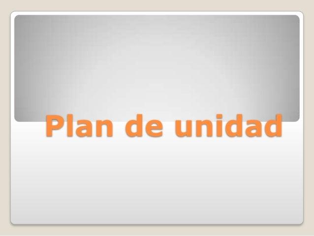 Plan de unidad[1]