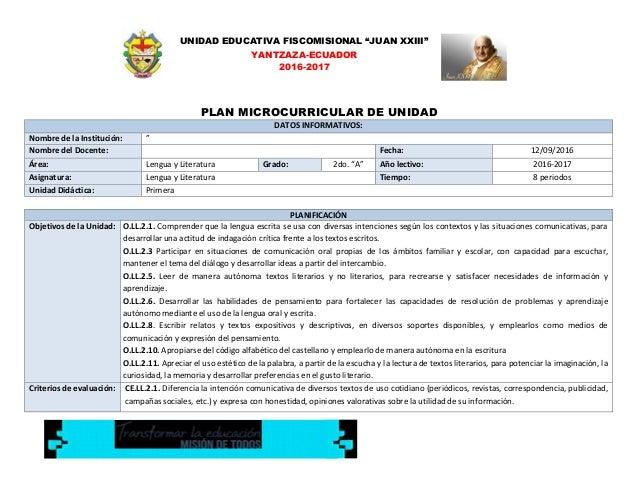 """UNIDAD EDUCATIVA FISCOMISIONAL """"JUAN XXIII"""" YANTZAZA-ECUADOR 2016-2017 PLAN MICROCURRICULAR DE UNIDAD DATOS INFORMATIVOS: ..."""