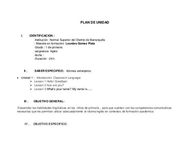 PLAN DE UNIDAD I. IDENTIFICACION : -Institución: Normal Superior del Distrito de Barranquilla - Maestra en formación: Lour...