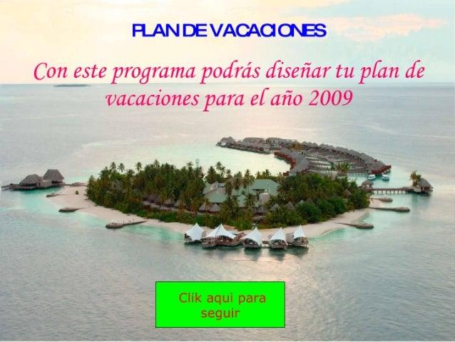 Plan de vacaciones_-_2009_s Slide 2