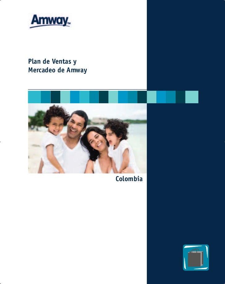 Plan de Ventas y Mercadeo de Amway                         Colombia