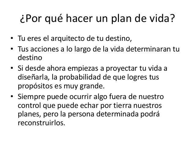 sipuedes evitar riesgos por qu hacer un plan de vidau tu eres el arquitecto
