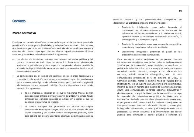 19 Contexto Marco normativo En el proceso de actualización se reconoce la importancia que tiene para toda planificación es...
