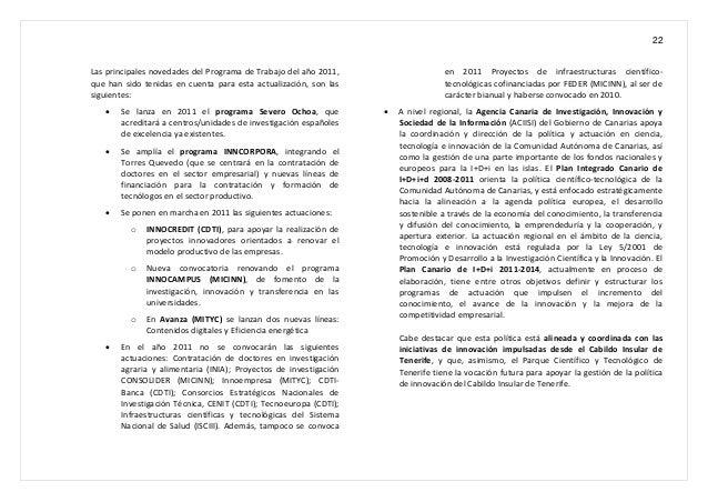 22 Las principales novedades del Programa de Trabajo del año 2011, que han sido tenidas en cuenta para esta actualización,...