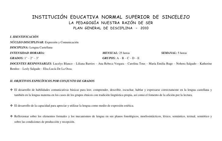 INSTITUCIÓN  EDUCATIVA  NORMAL  SUPERIOR  DE  SINCELEJO<br />LA  PEDAGOGÍA  NUESTRA  RAZÓN  DE  SER <br />PLAN  GENERAL  D...