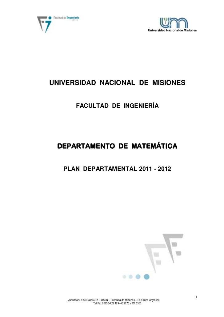 Universidad Nacional de MisionesUNIVERSIDAD NACIONAL DE MISIONES          FACULTAD DE INGENIERÍA DEPARTAMENTO DE MATEMÁTIC...