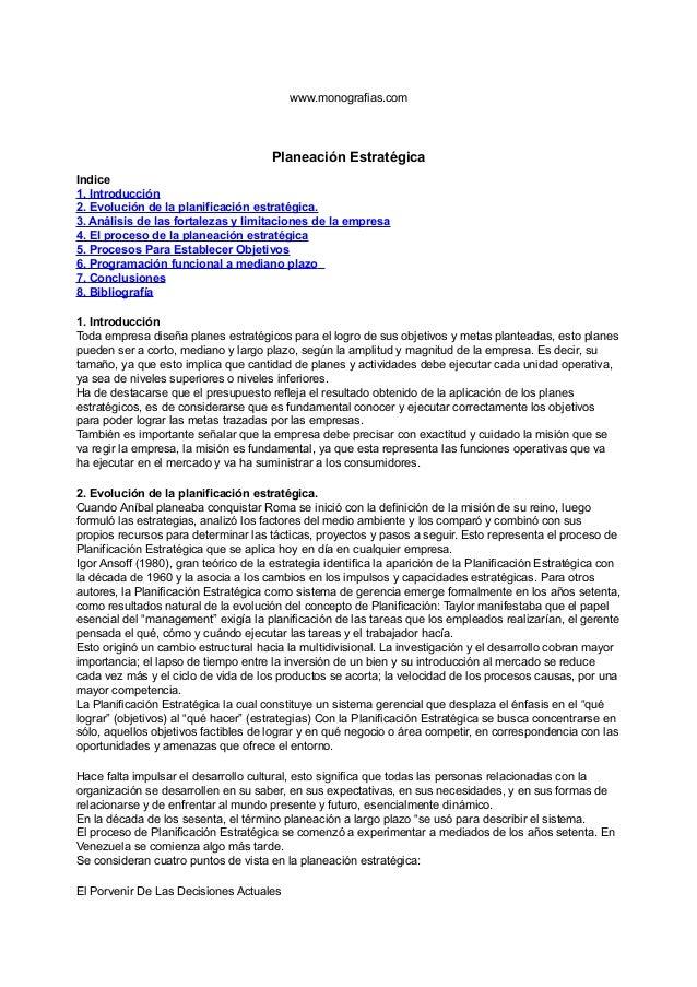 www.monografias.com                                       Planeación EstratégicaIndice1. Introducción2. Evolución de la pl...
